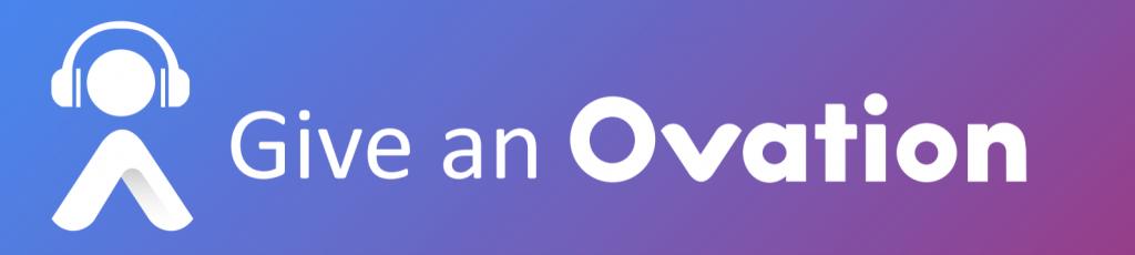Give an Ovation