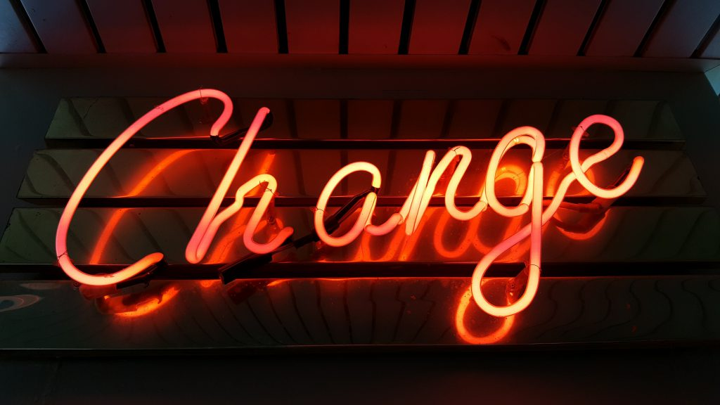 sign that says change